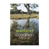 Glenelg Nature Trust - Wetland Condition Fieldguide Book